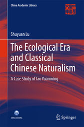 The Ecological Era and Classical Chinese Naturalism by Shuyuan Lu