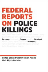 Federal Reports on Police Killings by U.S. Department of Justice