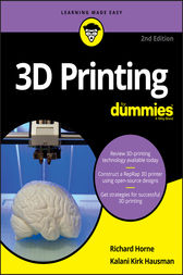 3D Printing For Dummies by Richard Horne