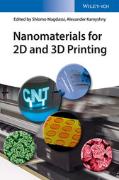 Nanomaterials for 2D and 3D Printing by Shlomo Magdassi