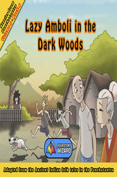 Lazy Amboli in the Dark Woods by Your Story Wizard