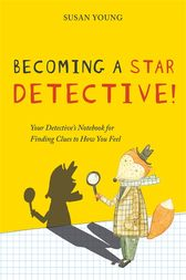 Becoming a STAR Detective! by Susan Young