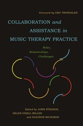 Collaboration and Assistance in Music Therapy Practice by John Strange