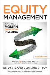 Equity Management: The Art and Science of Modern Quantitative Investing, Second Edition