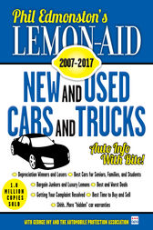 Lemon-Aid New and Used Cars and Trucks 2007–2017 by Phil Edmonston