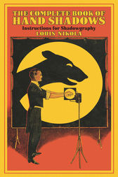 The Complete Book of Hand Shadows by Louis Nikola