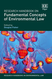 Research Handbook on Fundamental Concepts of Environmental Law by Douglas Fisher