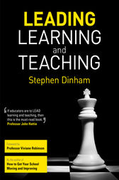 Leading Learning and Teaching by Stephen Dinham