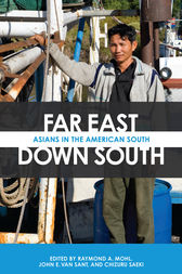 Far East, Down South by Raymond A. Mohl