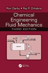 Chemical Engineering Fluid Mechanics, Third Edition by Ron Darby