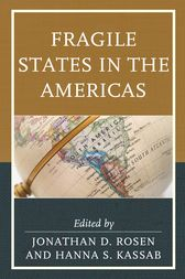Fragile States in the Americas by Jonathan D. Rosen