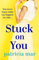 Stuck on You by Patricia Mar
