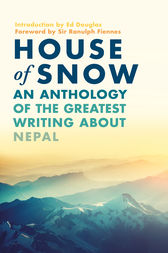 House of Snow by Ranulph Fiennes