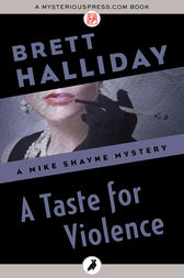 A Taste for Violence by Brett Halliday