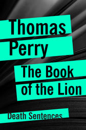 The Book of the Lion by Thomas Perry