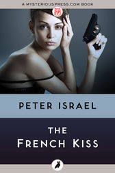 The French Kiss by Peter Israel