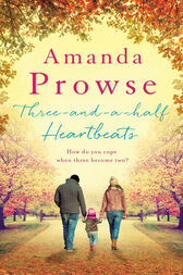 Three-and-a-Half Heartbeats by Amanda Prowse