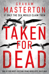 Taken for Dead by Graham Masterton
