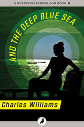 And the Deep Blue Sea by Charles Williams