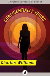 Confidentially Yours by Charles Williams