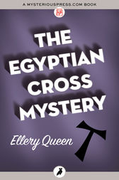 The Egyptian Cross Mystery by Ellery Queen