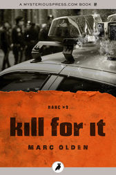 Kill for It by Marc Olden