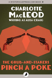 The Grub-and-Stakers Pinch a Poke by Charlotte MacLeod