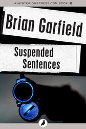 Suspended Sentences by Brian Garfield