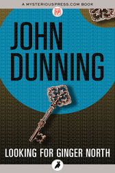 Looking for Ginger North by John Dunning