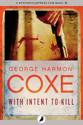 With Intent to Kill by George Harmon Coxe
