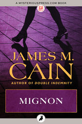 Mignon by James M. Cain