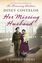Her Missing Husband: A Short Story by Diney Costeloe