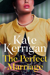 The Perfect Marriage by Kate Kerrigan