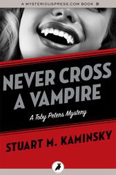 Never Cross a Vampire by Stuart M. Kaminsky