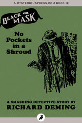 No Pockets in a Shroud by Richard Deming