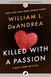 Killed with a Passion by William L. DeAndrea