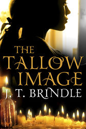 The Tallow Image by J.T. Brindle