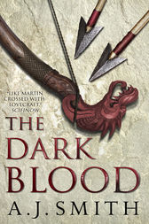 The Dark Blood by A.J. Smith