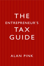 The Entrepreneur's Tax Guide by Alan Pink