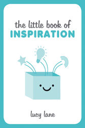 Little Book of Inspiration by Lucy Lane