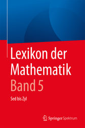 Lexikon der Mathematik: Band 5 by Guido Walz