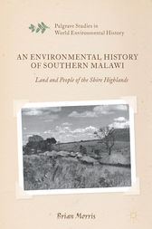 An Environmental History of Southern Malawi by Brian Morris