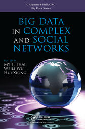 Big Data in Complex and Social Networks by My T. Thai