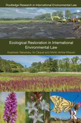 Ecological Restoration in International Environmental Law by Anastasia Telesetsky