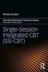 Single-Session Integrated CBT (SSI-CBT) by Windy Dryden