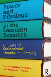 Power and Privilege in the Learning Sciences by Indigo Esmonde