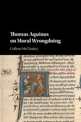 Thomas Aquinas on Moral Wrongdoing by Colleen McCluskey