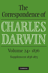 The Correspondence of Charles Darwin: Volume 24, 1876 by Charles Darwin