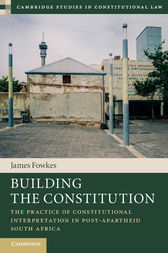 Building the Constitution by James Fowkes