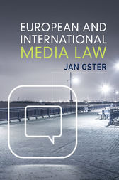 European and International Media Law by Jan Oster